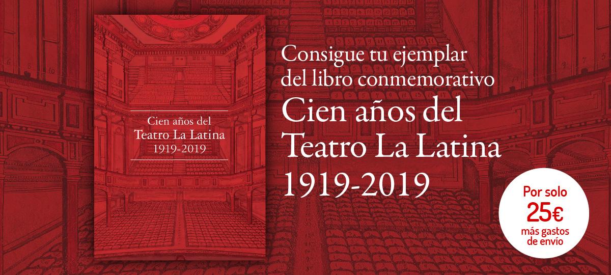 100 años del Teatro La Latina